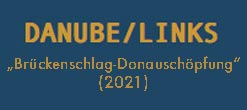 DANUBE/LINKS >>